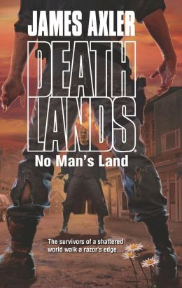 No Man's Land (Deathlands #107)