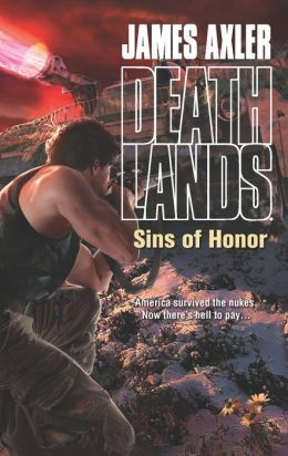 Sins of Honor (Deathlands Series #110)