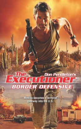 Border Offensive (Executioner Series #408)