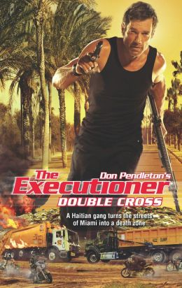 Double Cross (Executioner Series #413)
