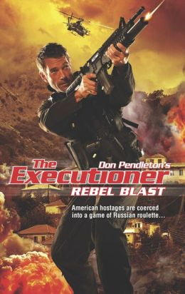 Rebel Blast (Executioner Series #420)