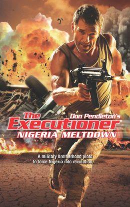 Nigeria Meltdown (Executioner Series #422)