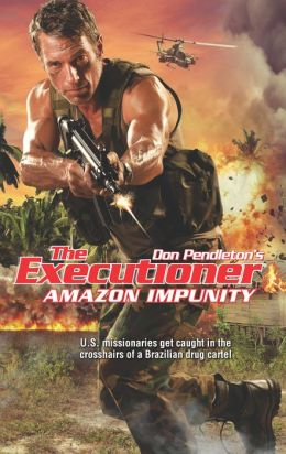 Amazon Impunity (Executioner Series #424)