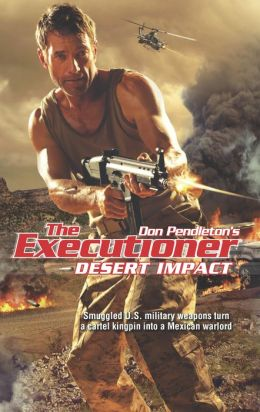 Desert Impact (Executioner Series #438)
