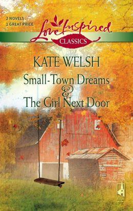 Small-Town Dreams / The Girl Next Door