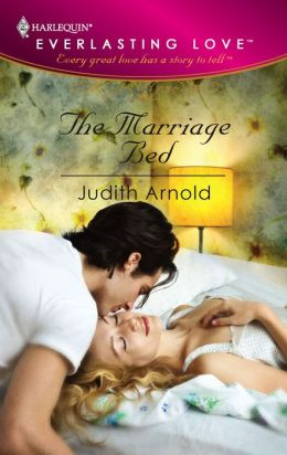 The Marriage Bed (Harlequin Everlasting Love)