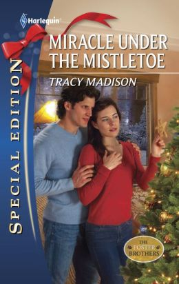 Miracle Under the Mistletoe (Harlequin Special Edition #2154)