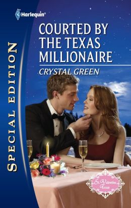 Courted by the Texas Millionaire (Harlequin Special Edition Series #2188)