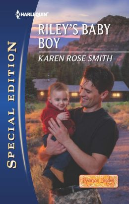 Riley's Baby Boy (Harlequin Special Edition Series #2205)