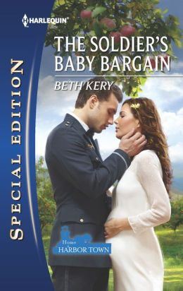 The Soldier's Baby Bargain (Harlequin Special Edition Series #2220)
