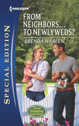 From Neighbors...to Newlyweds? (Harlequin Special Edition Series #2235)