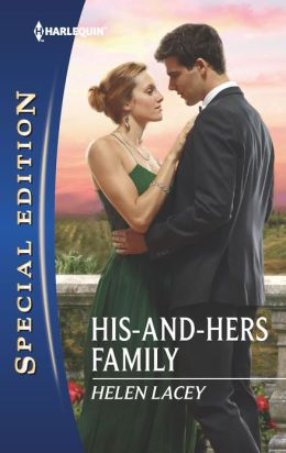His-and-Hers Family (Harlequin Special Edition Series #2238)