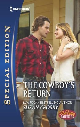 The Cowboy's Return (Harlequin Special Edition Series #2266)