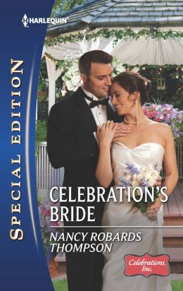 Celebration's Bride (Harlequin Special Edition Series #2273)