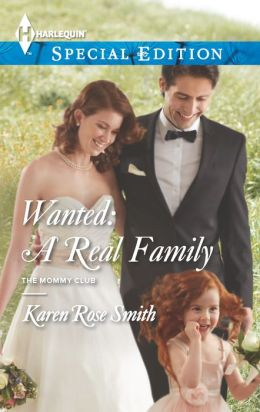 Wanted: A Real Family (Harlequin Special Edition Series #2277)