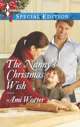 The Nanny's Christmas Wish (Harlequin Special Edition Series #2298)