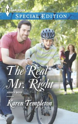 The Real Mr. Right (Harlequin Special Edition Series #2313)