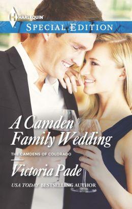 A Camden Family Wedding (Harlequin Special Edition Series #2325)