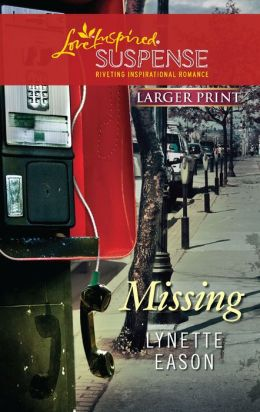 Missing (Love Inspired Suspense Series)