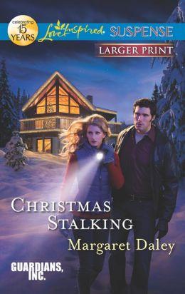 Christmas Stalking (Love Inspired LP Suspense Series)