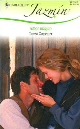 Amor Magico (Magic Love) (Harlequin Jazmin Series #315)