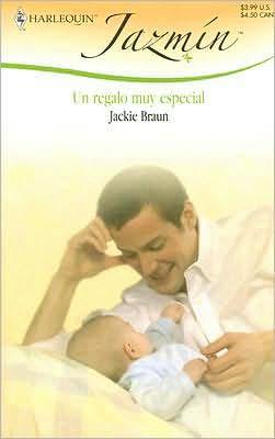 Un Regalo Muy Especial [Jazmin Series #328]