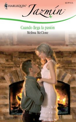 Cuando Llega La Pasion: (When The Passion Arrives)