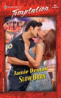 Slow Burn Some Like It Hot (Harlequin Temptation #942)