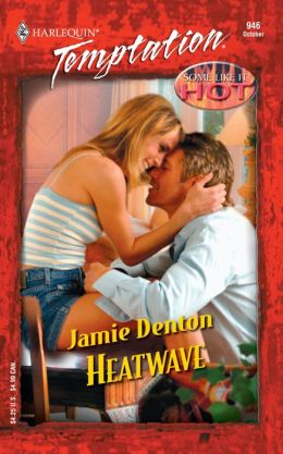 Heatwave (Harlequin Temptation #946)
