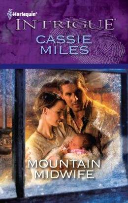 Mountain Midwife (Harlequin Intrigue #1255)