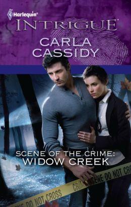 Scene of the Crime: Widow Creek (Harlequin Intrigue #1301)