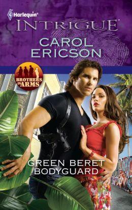 Green Beret Bodyguard (Harlequin Intrigue Series #1326)