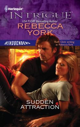 Sudden Attraction (Harlequin Intrigue Series #1332)
