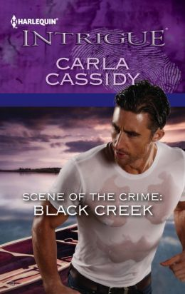 Scene of the Crime: Black Creek (Harlequin Intrigue Series #1374)