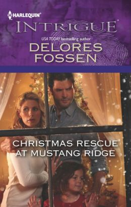 Christmas Rescue at Mustang Ridge (Harlequin Intrigue Series #1389)