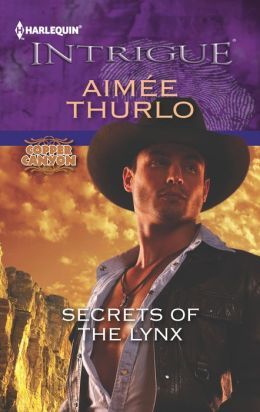 Secrets of the Lynx (Harlequin Intrigue Series #1394)