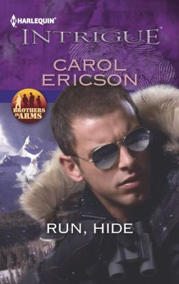 Run, Hide (Harlequin Intrigue Series #1409)
