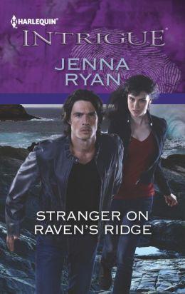 Stranger on Raven's Ridge (Harlequin Intrigue Series #1411)