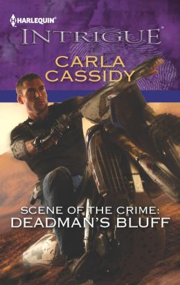 Scene of the Crime: Deadman's Bluff (Harlequin Intrigue Series #1414)
