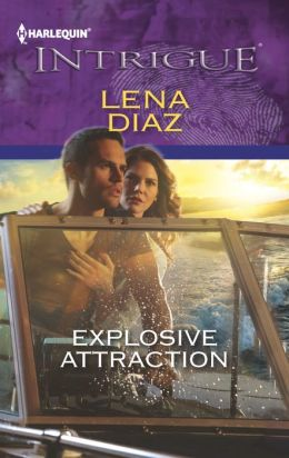 Explosive Attraction (Harlequin Intrigue Series #1422)