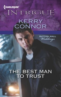 The Best Man to Trust (Harlequin Intrigue Series #1429)