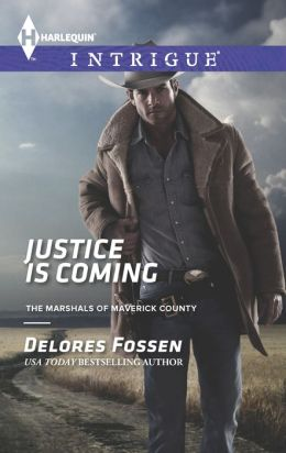 Justice Is Coming (Harlequin Intrigue Series #1461)