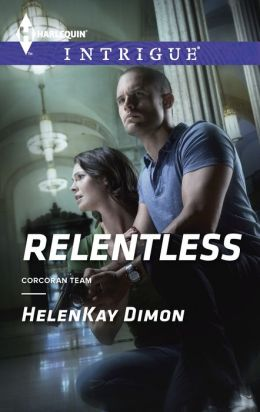 Relentless (Harlequin Intrigue Series #1488)