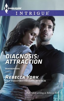 Diagnosis: Attraction (Harlequin Intrigue Series #1490)