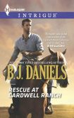 Book Cover Image. Title: Rescue at Cardwell Ranch (Harlequin Intrigue Series #1497), Author: B. J. Daniels