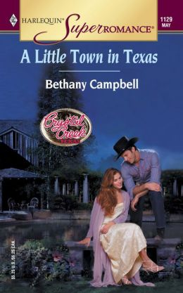 Little Town in Texas (Harlequin Super Romance #1129)