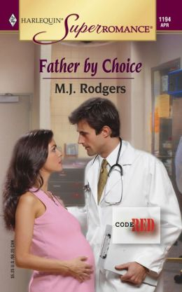 Father by Choice (Harlequin Super Romance #1194)