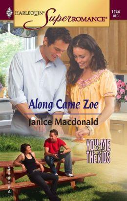 Along Came Zoe (Harlequin Super Romance Series, #1244)