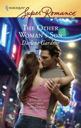 The Other Woman's Son (Harlequin Super Romance #1431)
