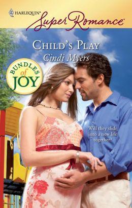 Child's Play (Harlequin Super Romance Series #1549)
